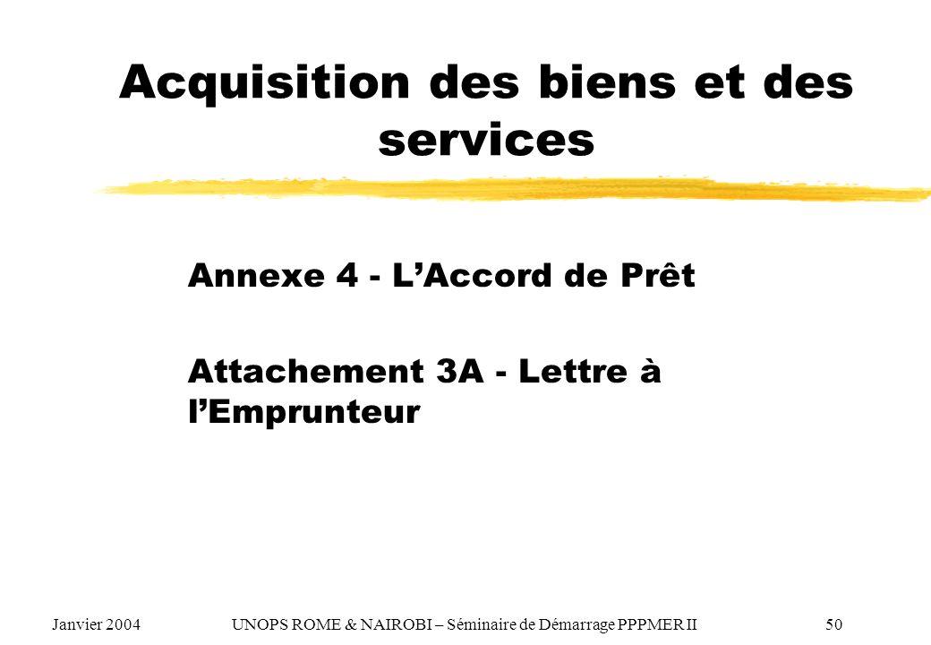Acquisition des biens et des services