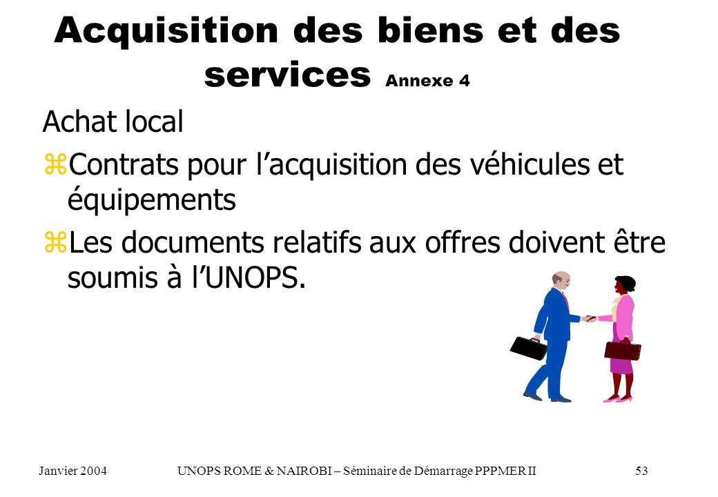 Acquisition des biens et des services Annexe 4