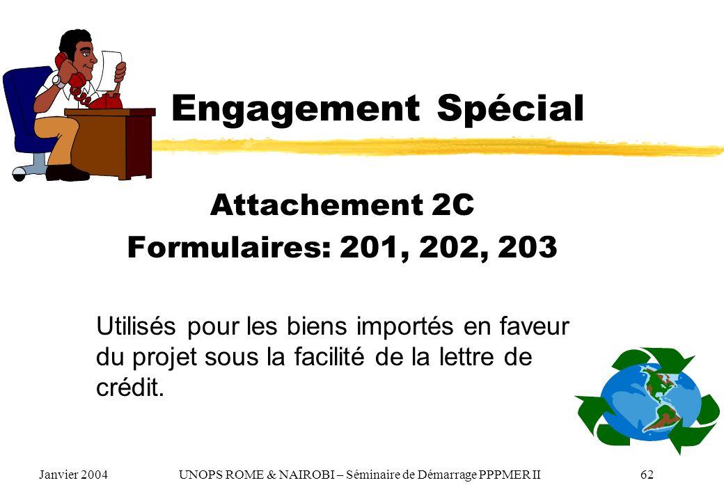 Engagement Spécial Attachement 2C Formulaires: 201, 202, 203