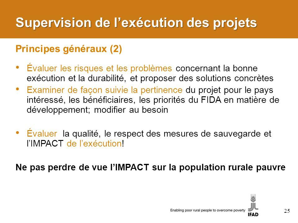 Supervision de l'exécution des projets Principes généraux (2)