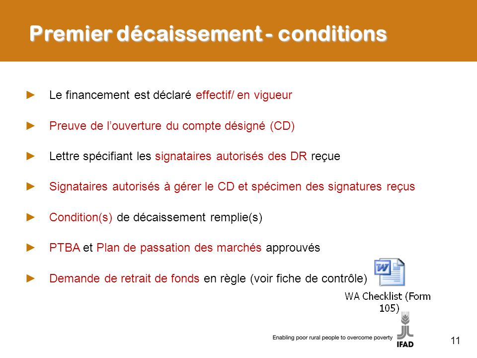 Premier décaissement - conditions