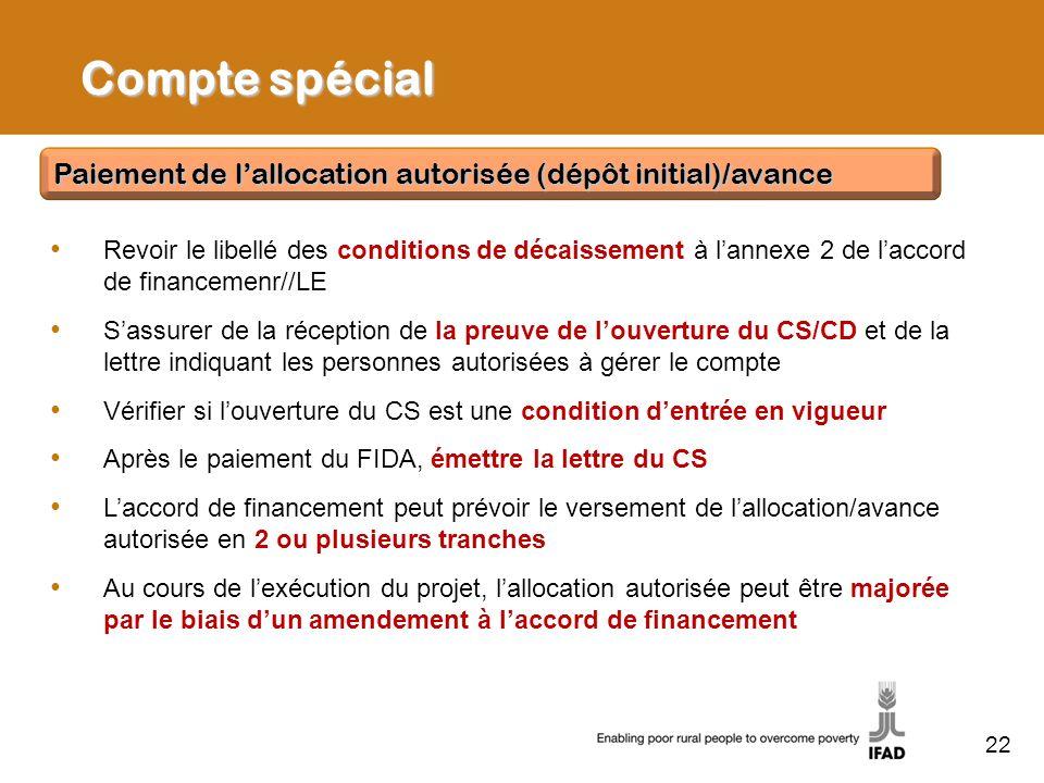 Compte spécial Paiement de l'allocation autorisée (dépôt initial)/avance.