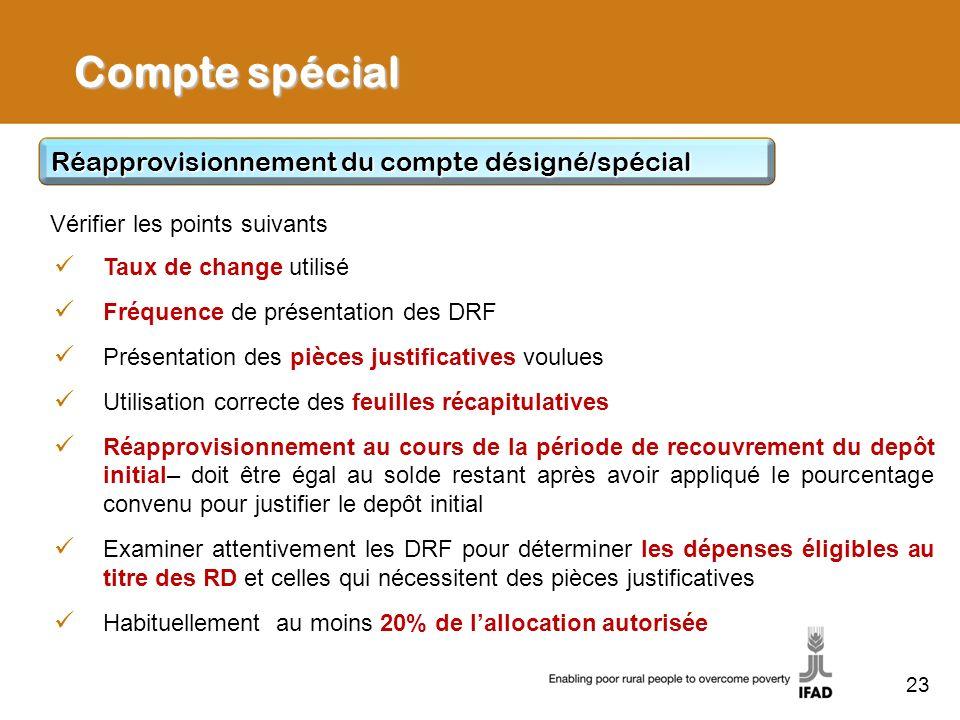 Compte spécial Réapprovisionnement du compte désigné/spécial