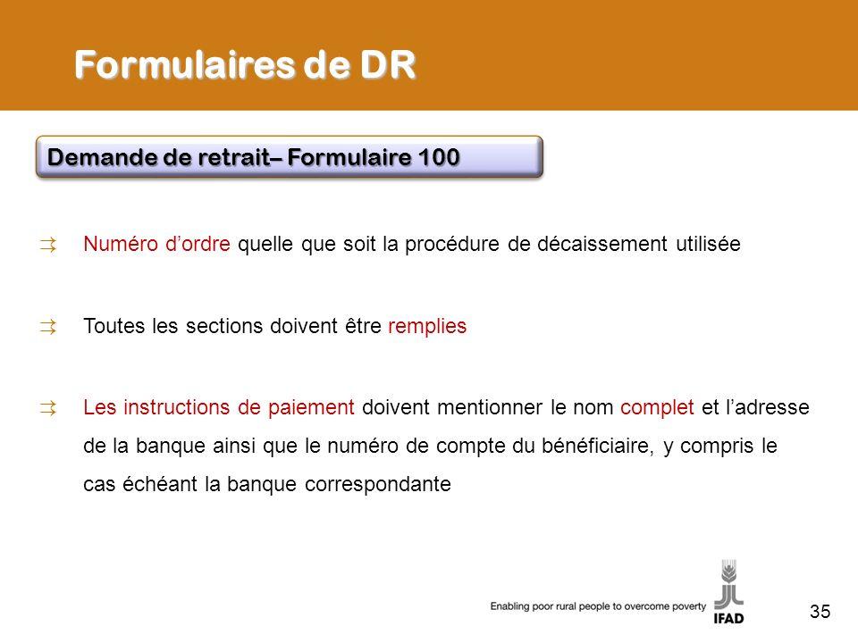 Formulaires de DR Demande de retrait– Formulaire 100