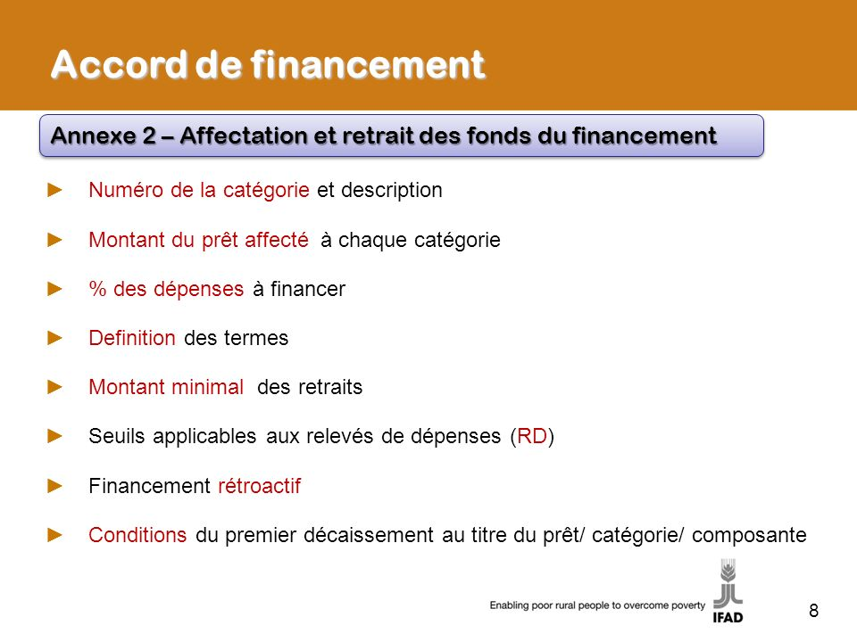 Accord de financement Annexe 2 – Affectation et retrait des fonds du financement. Numéro de la catégorie et description.