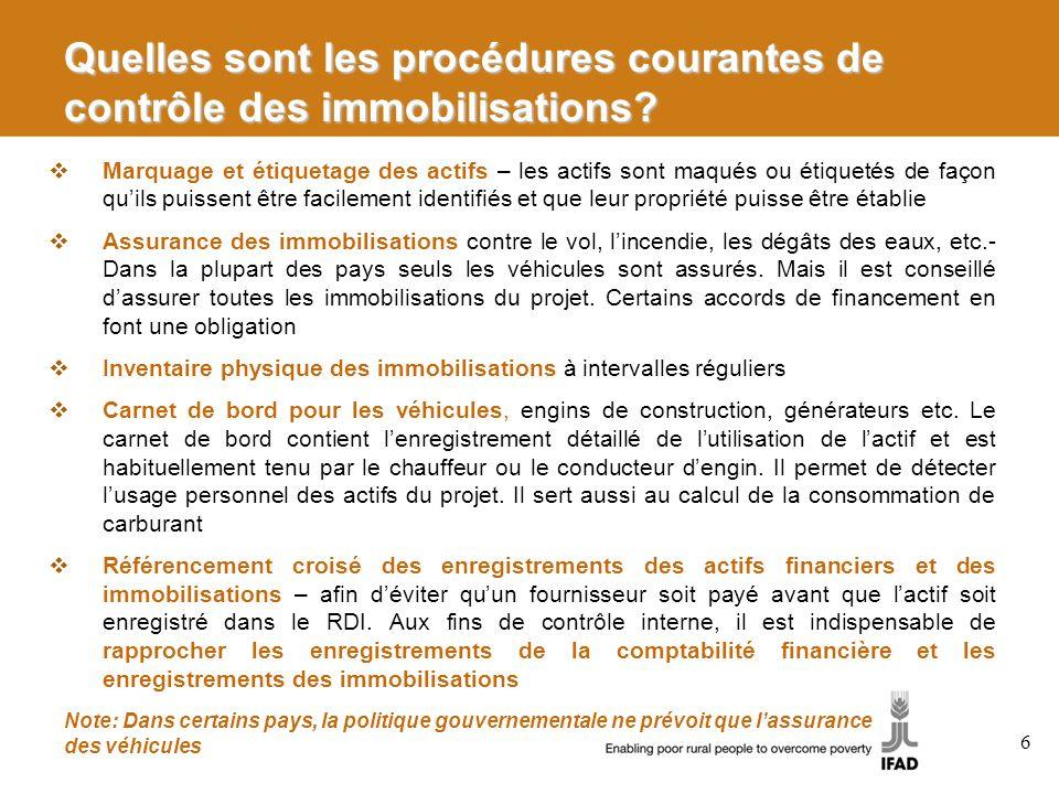 Quelles sont les procédures courantes de contrôle des immobilisations