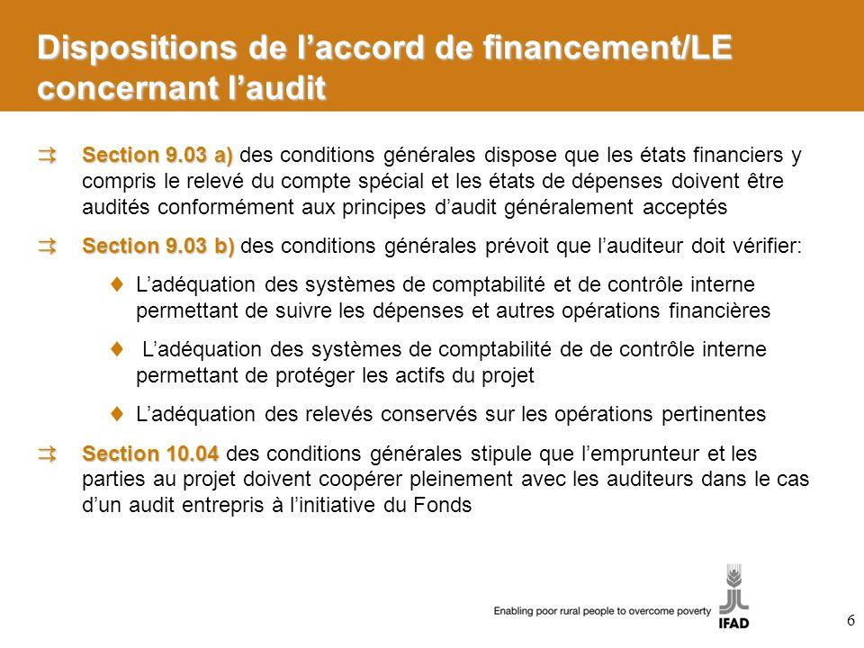 Dispositions de l'accord de financement/LE concernant l'audit