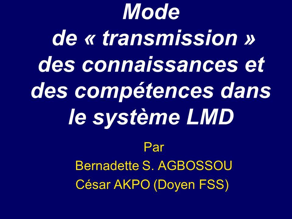 Par Bernadette S. AGBOSSOU César AKPO (Doyen FSS)