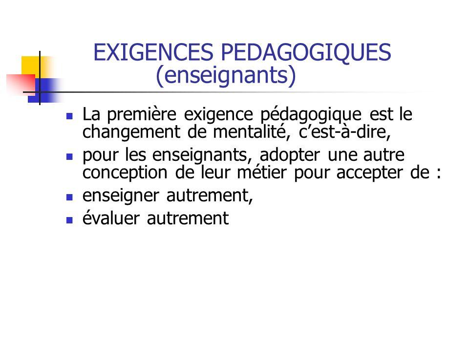 EXIGENCES PEDAGOGIQUES (enseignants)