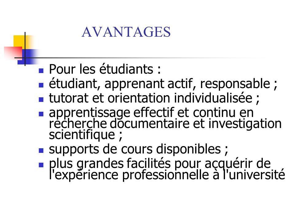 AVANTAGES Pour les étudiants :