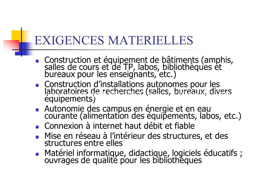 EXIGENCES MATERIELLES