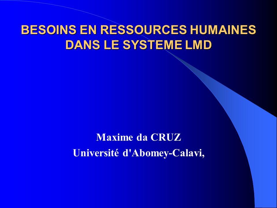 BESOINS EN RESSOURCES HUMAINES DANS LE SYSTEME LMD