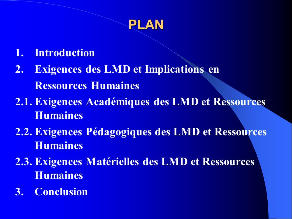 PLAN 1. Introduction 2. Exigences des LMD et Implications en