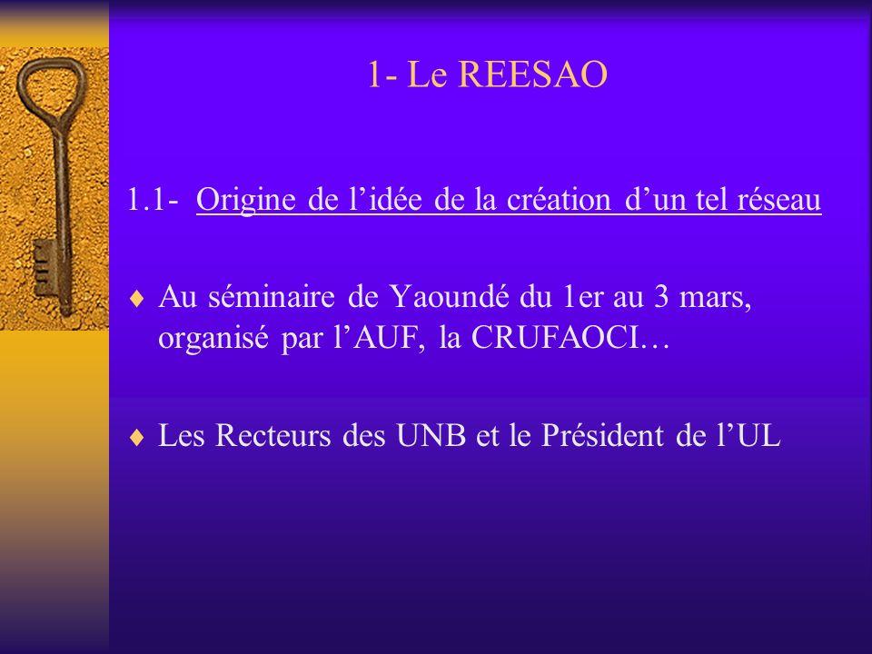 1- Le REESAO 1.1- Origine de l'idée de la création d'un tel réseau