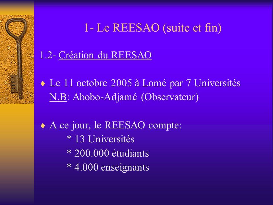 1- Le REESAO (suite et fin)