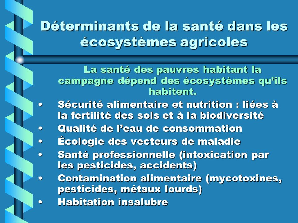 Déterminants de la santé dans les écosystèmes agricoles