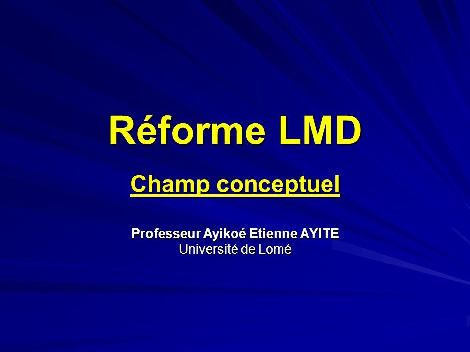 Champ conceptuel Professeur Ayikoé Etienne AYITE Université de Lomé