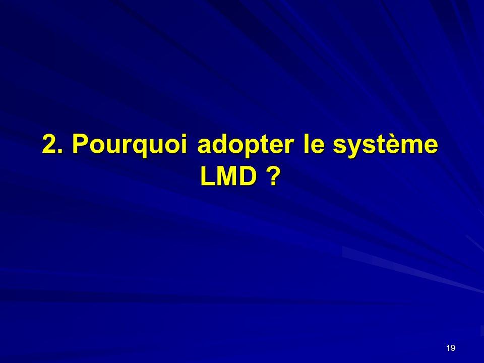 2. Pourquoi adopter le système LMD