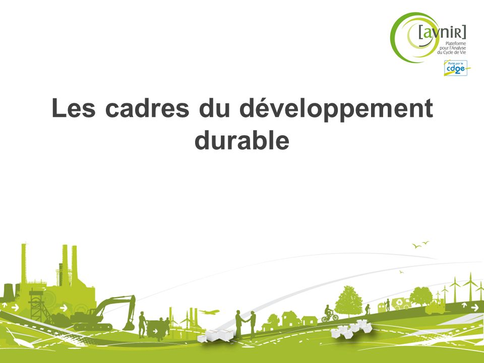 Les cadres du développement durable