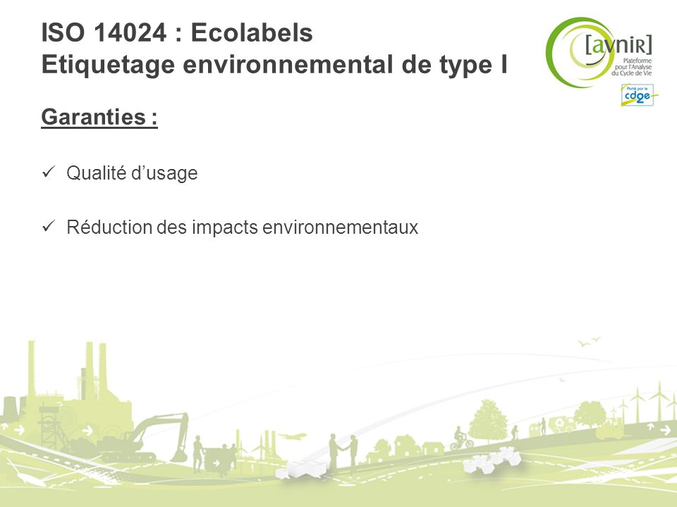 ISO 14024 : Ecolabels Etiquetage environnemental de type I