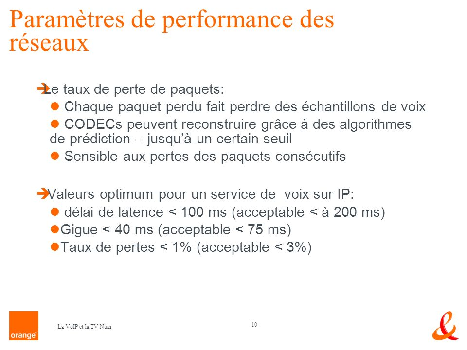 Paramètres de performance des réseaux