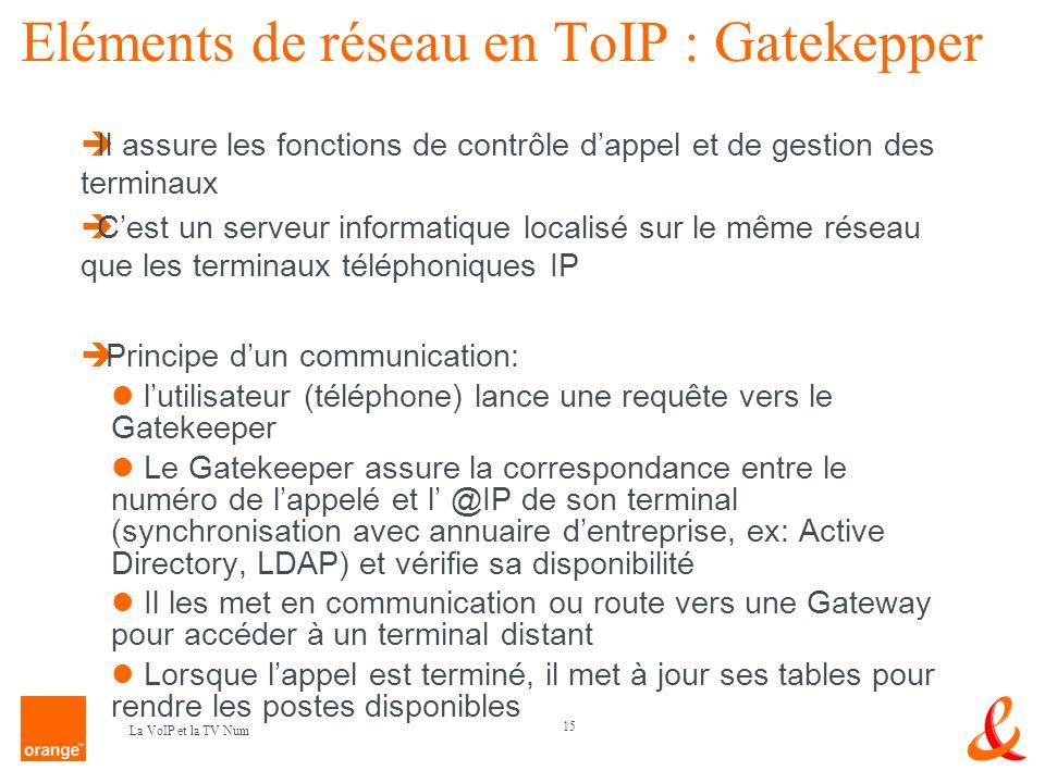 Eléments de réseau en ToIP : Gatekepper