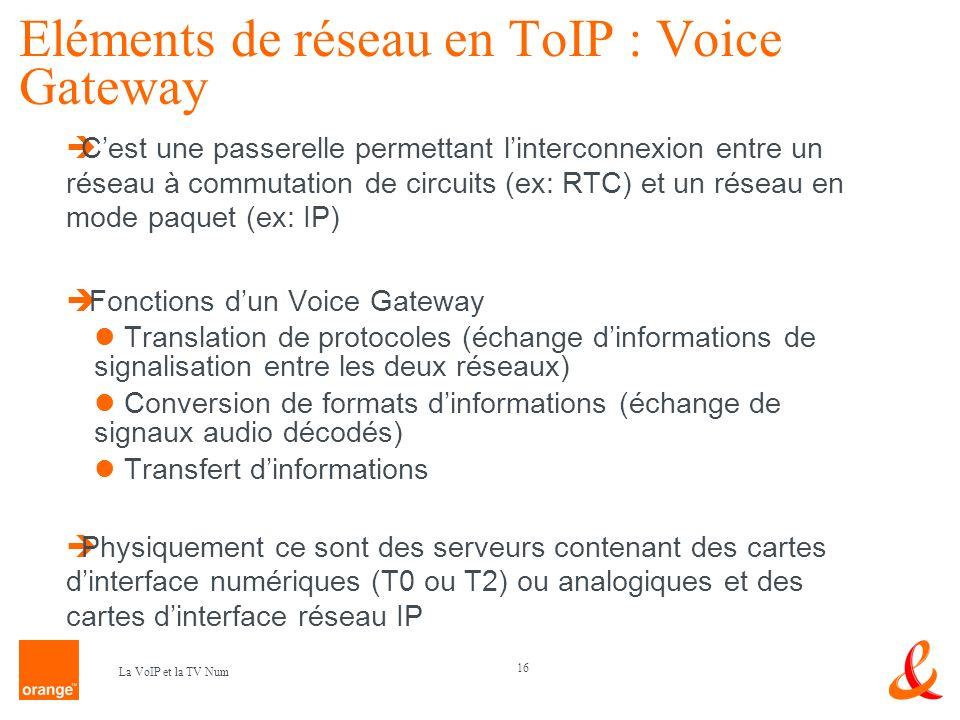 Eléments de réseau en ToIP : Voice Gateway
