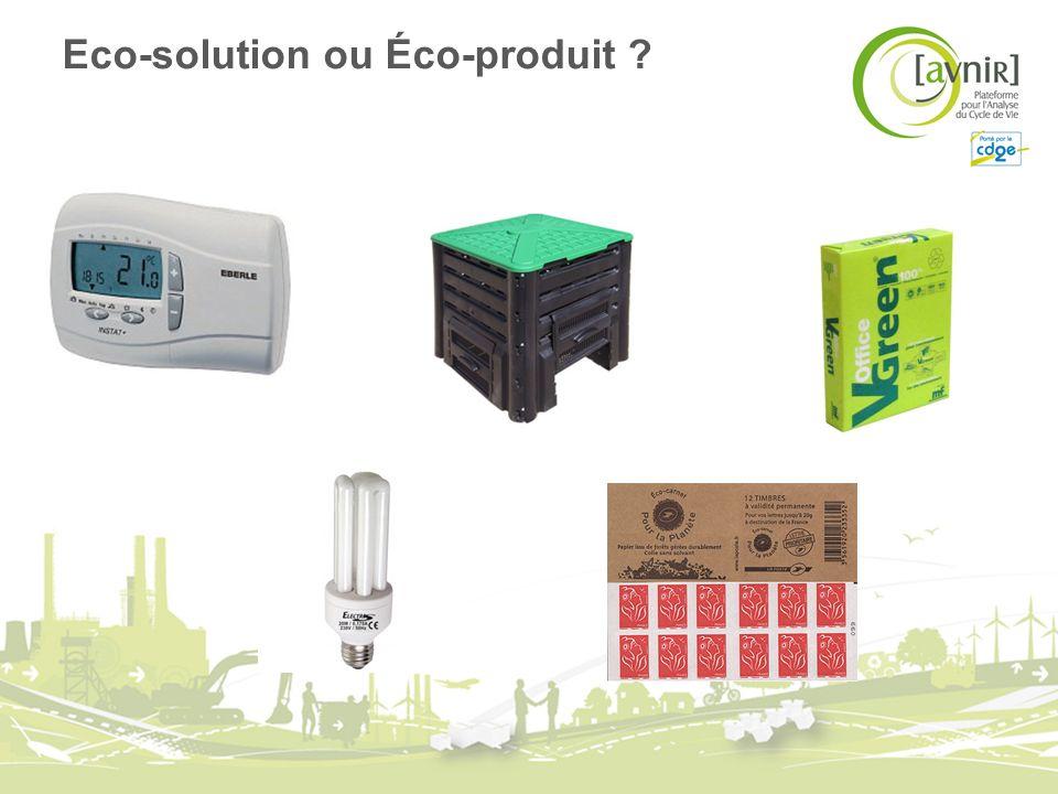Eco-solution ou Éco-produit