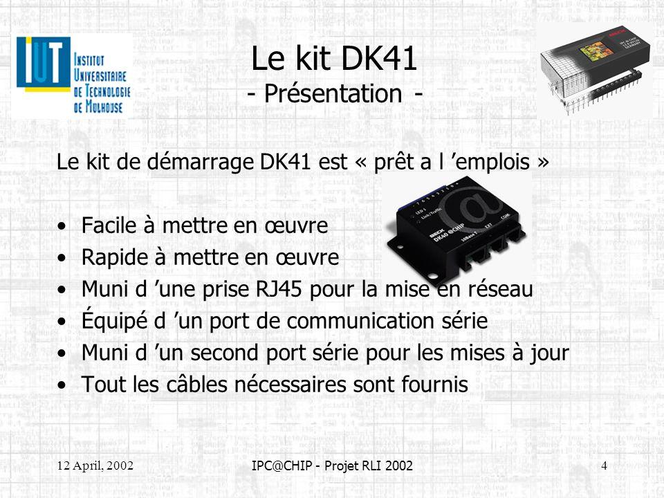 Le kit DK41 - Présentation -
