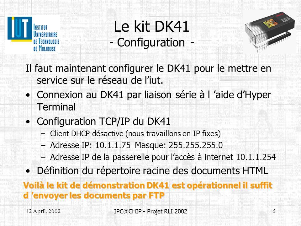 Le kit DK41 - Configuration -