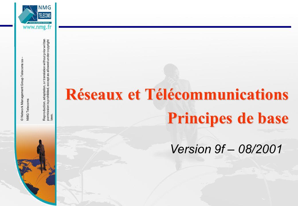 Réseaux et Télécommunications Principes de base