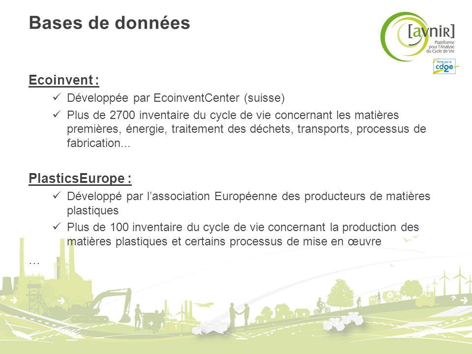 Bases de données Ecoinvent : PlasticsEurope : ...