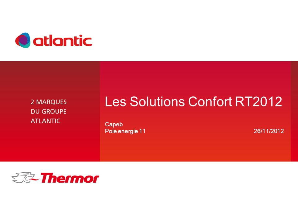 Les Solutions Confort RT2012