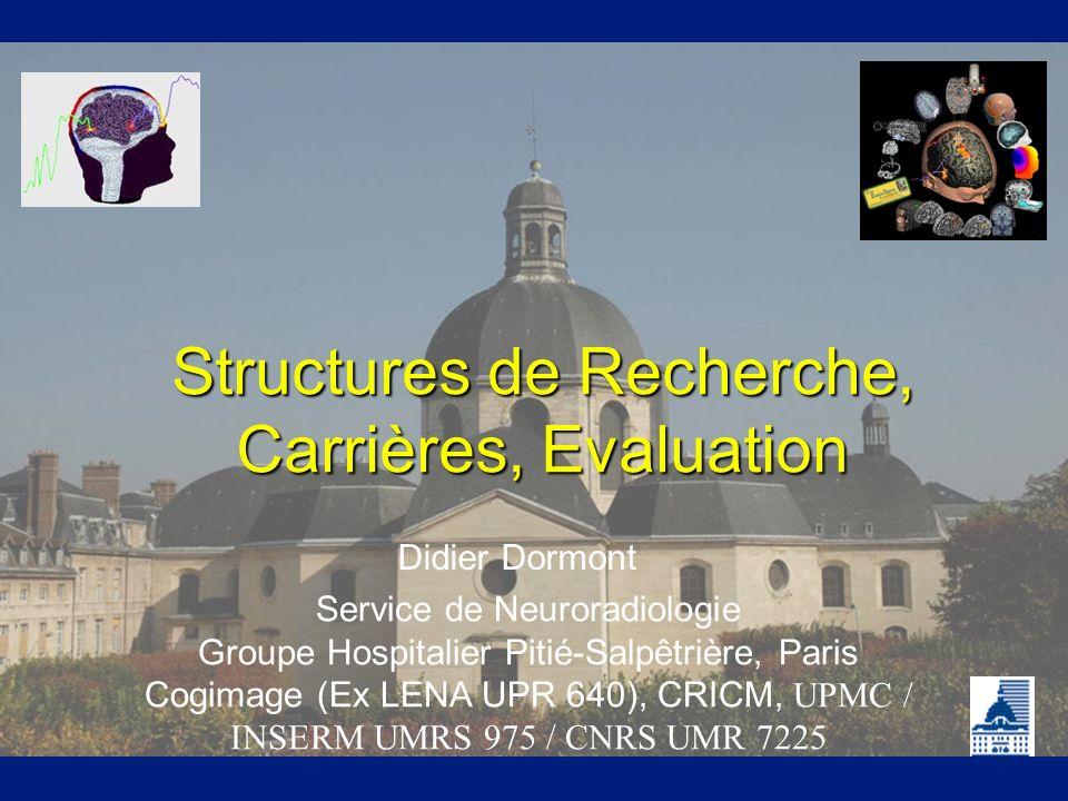 Structures de Recherche, Carrières, Evaluation