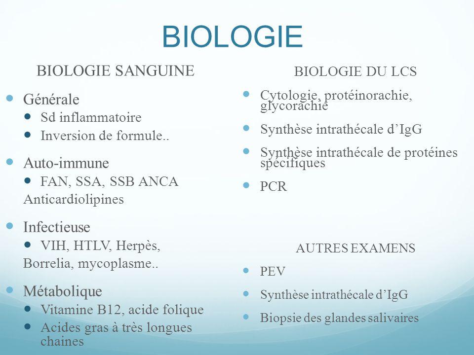 BIOLOGIE BIOLOGIE SANGUINE Générale Auto-immune Infectieuse