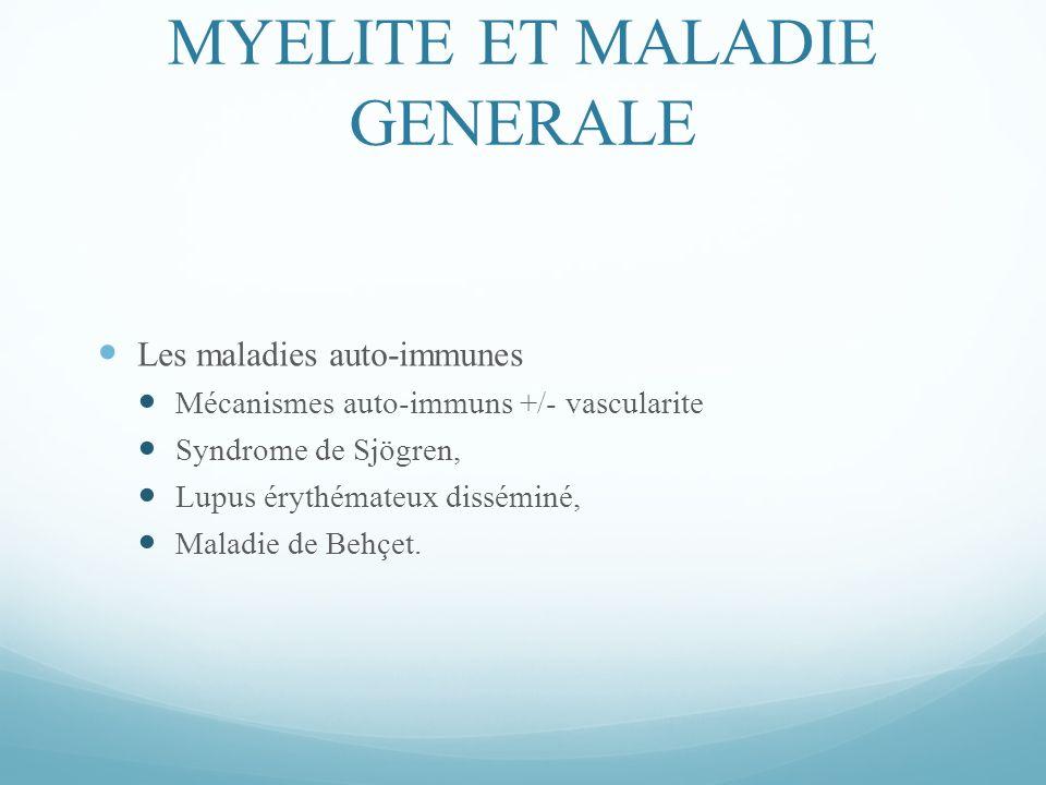 MYELITE ET MALADIE GENERALE