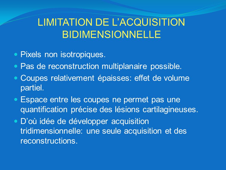 LIMITATION DE L'ACQUISITION BIDIMENSIONNELLE