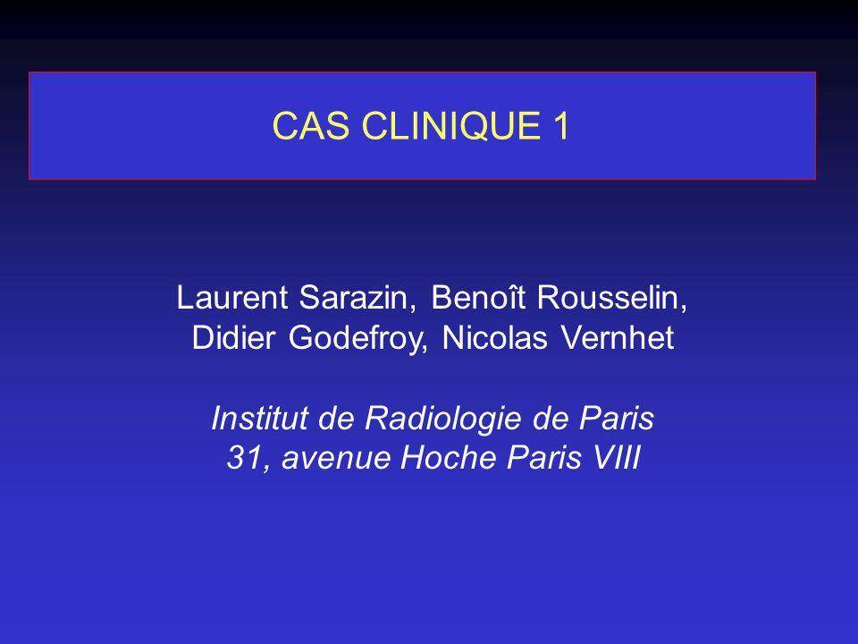 CAS CLINIQUE 1 Laurent Sarazin, Benoît Rousselin,