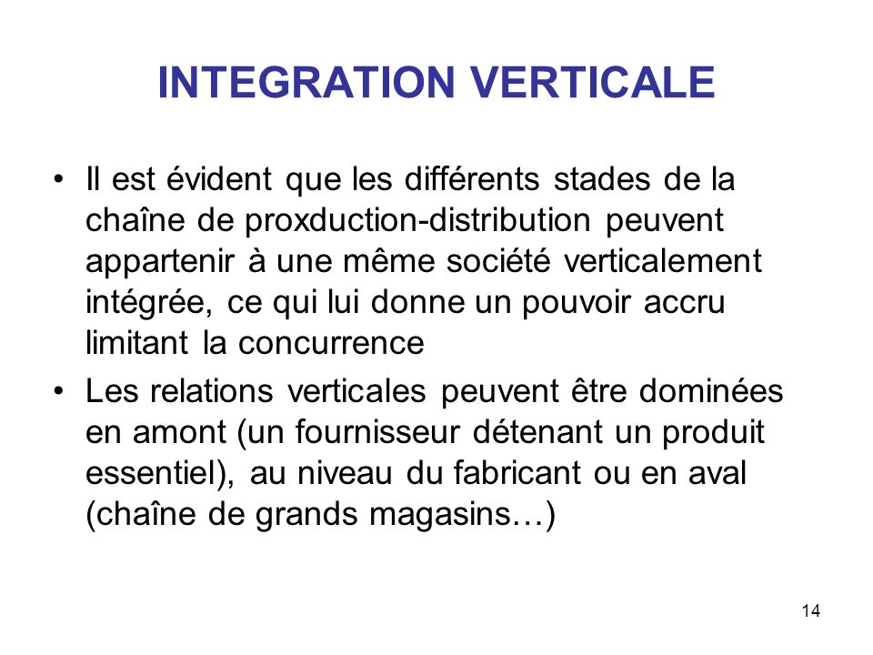 INTEGRATION VERTICALE