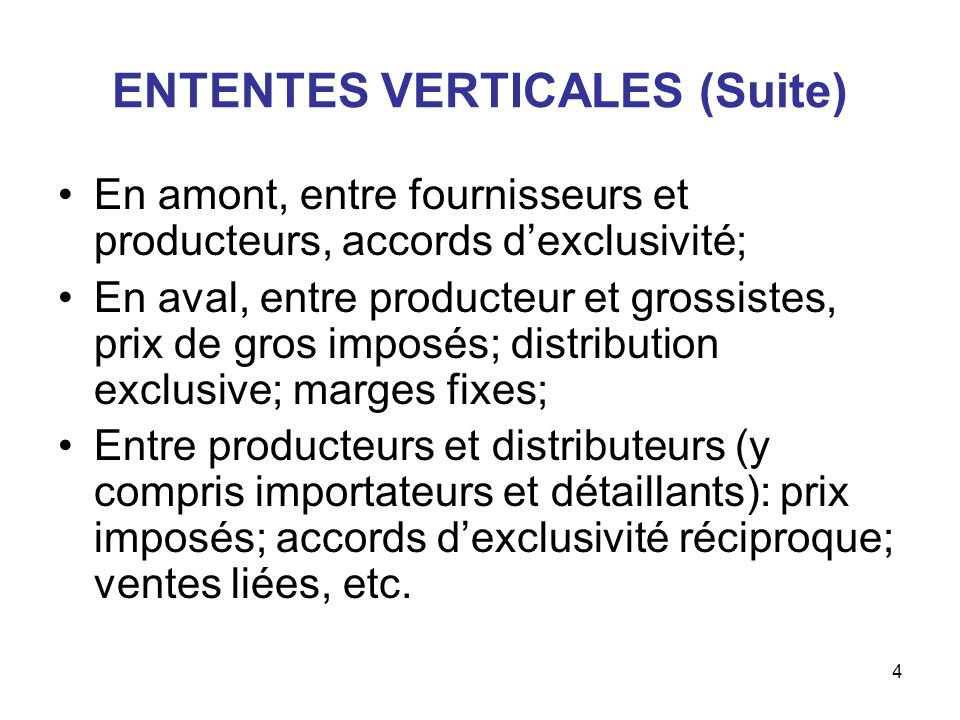 ENTENTES VERTICALES (Suite)