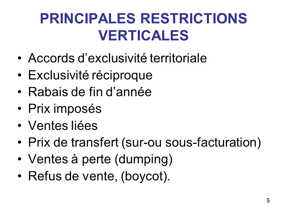 PRINCIPALES RESTRICTIONS VERTICALES