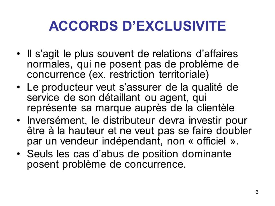 ACCORDS D'EXCLUSIVITE