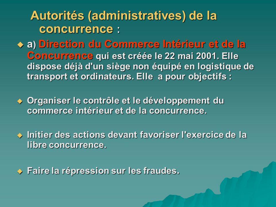 Autorités (administratives) de la concurrence :