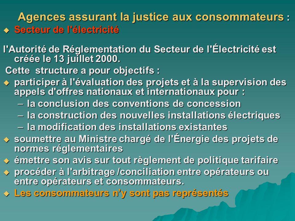 Agences assurant la justice aux consommateurs :