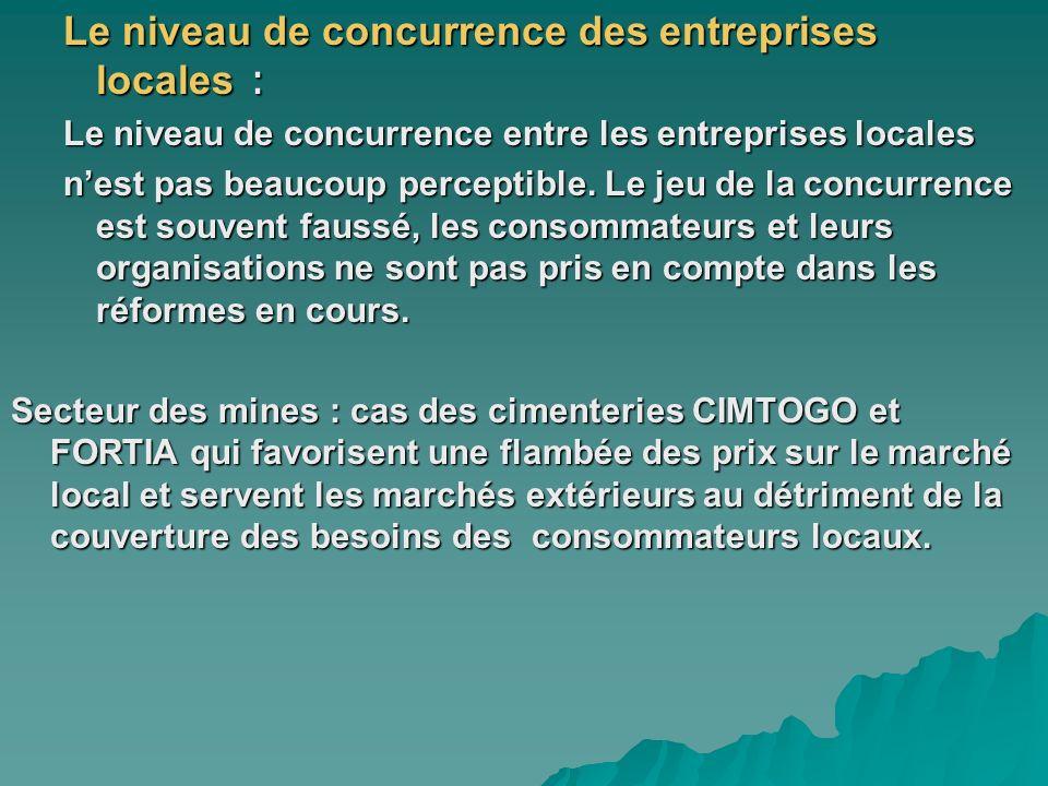 Le niveau de concurrence des entreprises locales :