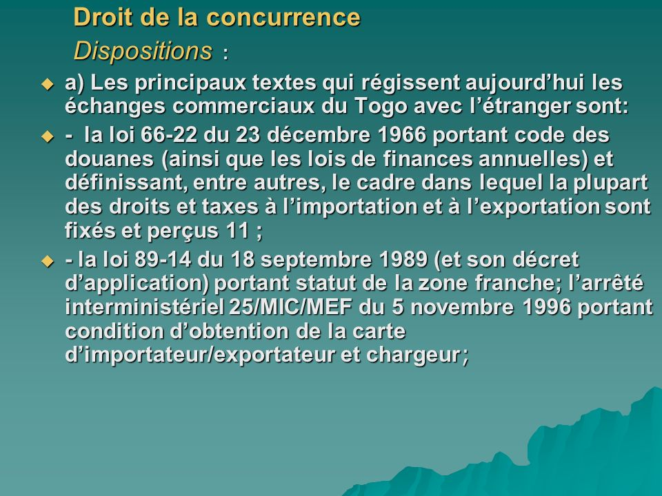 Droit de la concurrence Dispositions :