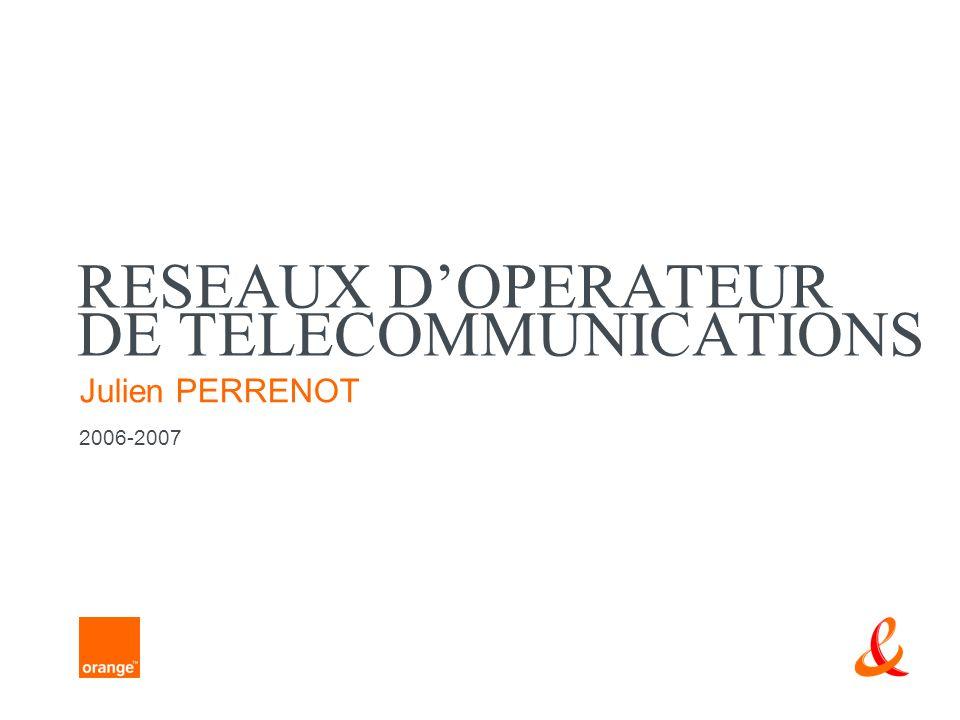 RESEAUX D'OPERATEUR DE TELECOMMUNICATIONS
