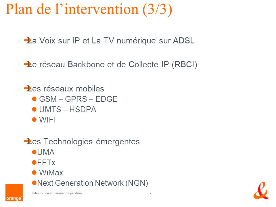 Plan de l'intervention (3/3)