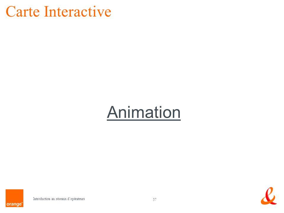 Carte Interactive Animation Introduction au réseaux d'opérateurs