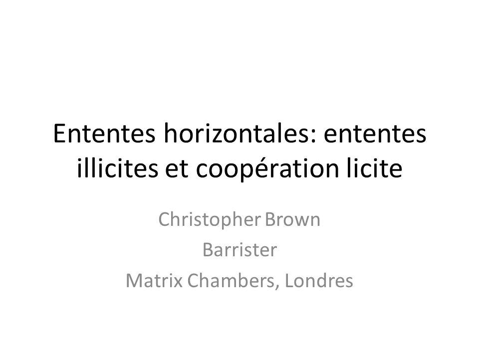 Ententes horizontales: ententes illicites et coopération licite